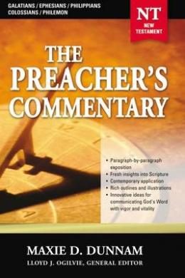Galatians, Ephesians, Philippians, Colossians, Philemon (Preacher's Commentary)