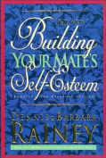 The New Building Your Mate's Self-Esteem