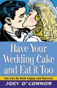 Have Your Wedding Cake and Eat It Too!