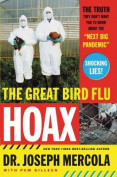 The Great Bird Flu Hoax