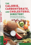 Calorie, Carbohydrate and Cholesterol Directory