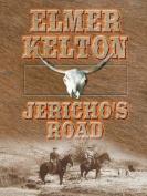 Jericho's Road  [Large Print]