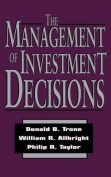 The Management of Investment Decisions