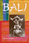 Bali & Tourist Industry:History 1906-1942