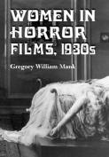 Women in Horror Films: 1930s