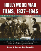 Hollywood War Films, 1937-1945