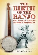 The Birth of the Banjo