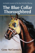 The Blue Collar Thoroughbred