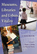 Museums, Libraries and Urban Vitality