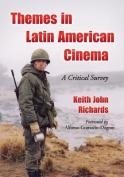 Themes in Latin American Cinema