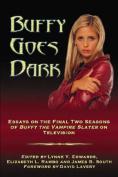Buffy Goes Dark