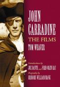 John Carradine: The Films