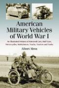 American Military Vehicles of World War I