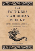 The Founders of American Cuisine