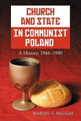 Church and State in Communist Poland
