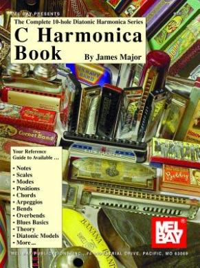 C Harmonica Book (Complete 10-Hole Diatonic Harmonica)