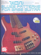 101 Blues Patterns for Bass Guitar [With CD]