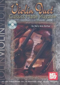 Violin Duet Classics Made Playable [With CD]