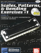 Scales, Patterns, & Bending Exercises #1