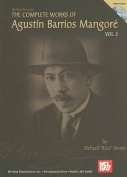 The Complete Works of Agustin Barrios Mangore