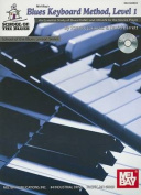 Blues Keyboard Method, Level 1 [With CD]