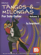 Tangos & Milongas for Solo Guitar, Volume 2