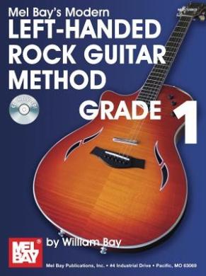 Modern Left-handed Rock Guitar Method: Grade 1 (Modern Guitar Method)