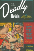 The Deadly Bride and 21 of the Year's Finest Crime and Mystery Stories
