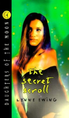 Daughters of the Moon #4: Secret Scroll