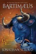 The Bartimaeus Trilogy: The Golem's Eye