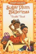 Terrible Terrel (Sugar Plum Ballerinas