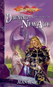 The Dawning of a New Age (Dragonlance S.