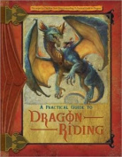 A Practical Guide to Dragon Riding (Dragonlance