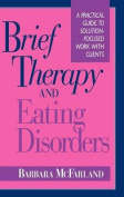 Brief Therapy and Eating Disorders