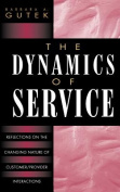 The Dynamics of Service