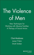 The Violence of Men