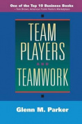 Team Players and Teamwork