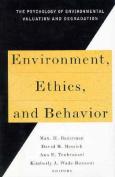 Environment, Ethics and Behaviour