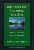 Losing Your Job - Reclaiming Your Soul