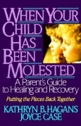 When Your Child Has Been Molested
