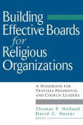 Building Effective Boards for Religious Organizations