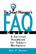 The Smart Manager's FAQ Guide