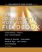 The Collaborative Work Systems Fieldbook