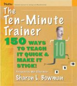 The Ten-minute Trainer
