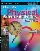 Hands-on Physical Science Activities for Grades K-6, Second Edition (J-B Ed