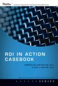 Roi in Action Casebook
