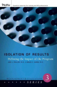 Isolation of Results