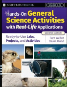 Hands-On General Science Activities With Real-Life Applications