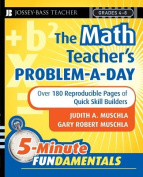 The Math Teacher's Problem-a-Day, Grades 4-8