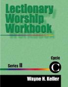 Lectionary Worship Workbook Series 2, Cycle C